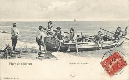 """.CPA  FRANCE 34 """"  Sérignan, Rentrée de la pêche"""""""