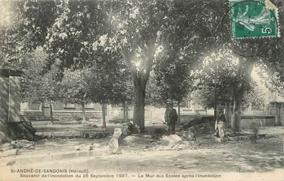 """.CPA  FRANCE 34 """"  St  André de Sangonis, Inondation du 26 septembre 1907"""""""