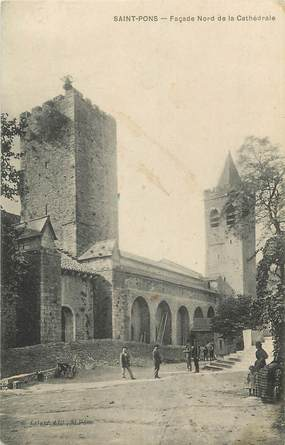 """.CPA  FRANCE 34 """"  St  Pons, La cathédrale"""""""