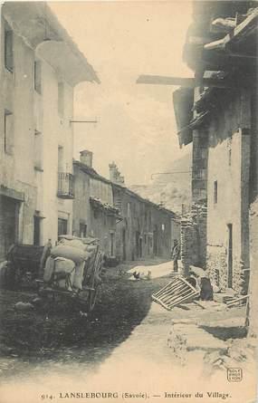 """. CPA FRANCE  73 """"Lanslebourg, Intérieur du village"""""""