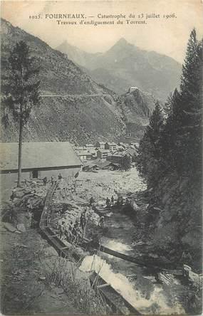 """. CPA FRANCE  73 """" Modane - Fourneaux,  Catastrophe  du 23 juillet 1906, travaux d'endiguement du torrent"""""""