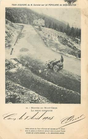 """. CPA   FRANCE  73 """"Montée du Mont Cenis, Tour d'Europe de M. CORNIER sur la de Dion Bouton"""""""