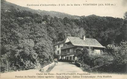 """. CPA   FRANCE  73 """"Venthon, Chalet des Houx  """""""