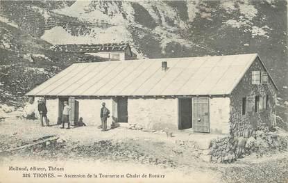 """. CPA   FRANCE  74 """" Thones , Ascension de la Tournette et chalet Rosairy"""""""