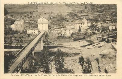 """.CPA FRANCE 12 """"Brousse le Château, Pont métallique sur le Tarn"""""""