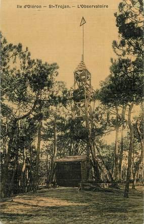 """CPA FRANCE 17 """"ile d'Oléron, Saint Trojan, l'Observatoire"""""""