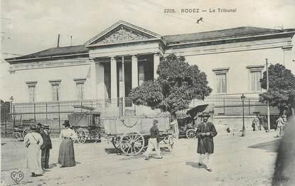 ".CPA FRANCE 12 ""  Rodez, Le tribunal"""