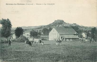 """.CPA  FRANCE 12 """"  Séverac le Château, Séverac et les Calquières"""""""