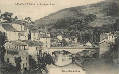 """.CPA FRANCE 12 """"  St Sernin, Le pont vieux"""""""