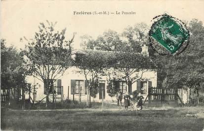 """CPA FRANCE 77  """"Favières, Le Poncelet"""""""