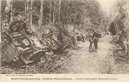 """CPA  FRANCE 02 """"Foret de Villers Cotteret, convoi d'automobiles allemandes incendié"""""""