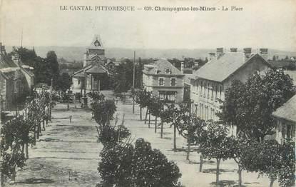 """.CPA  FRANCE 15 """"Champagnac les Mines, La place"""""""