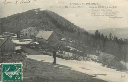 """.CPA FRANCE 15  """"Le Col de Néronne, Route de Murat à Salers"""""""