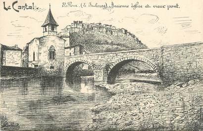""".CPA FRANCE 15   """" St Flour, Ancienne Eglise et vieux pont"""""""