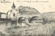 """15 Cantal .CPA FRANCE 15   """" St Flour, Ancienne Eglise et vieux pont"""""""