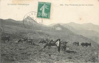 """.CPA  FRANCE 15  """"Col du Cabre, Une vacherie"""""""
