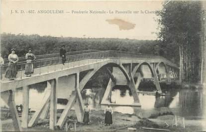 """.CPA FRANCE 16  """"Angoulème, Poudrerie nationale, la passerelle sur la Charente"""""""