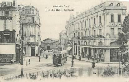 """.CPA  FRANCE 16  """"Angoulème, Rue des Halles Centrales  """""""