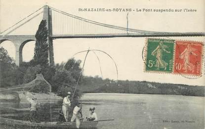 """.CPA FRANCE 26 """"   St Nazaire en Royans, Le pont suspendu sur l'Isère""""/ PECHE"""