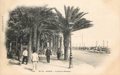 """CPA ALGERIE """"Alger, le square Bresson"""""""