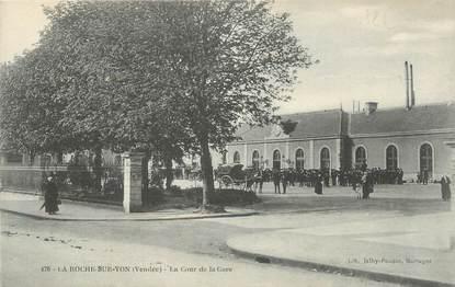 """.CPA FRANCE 85 """" La Roche sur Yon, La cour de la gare"""""""