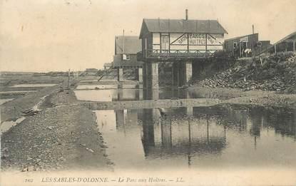 """.CPA FRANCE 85 """"Les Sables d'Olonne,  Le parc aux huîtres"""""""