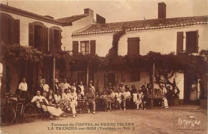 """.CPA FRANCE 85 """"La Tranche sur Mer, Terrasse de l'Hôtel du Franc Picard"""""""