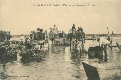""".CPA FRANCE 85 """"La Tranche sur Mer, L'arrivée des boucholeurs à la rive"""""""