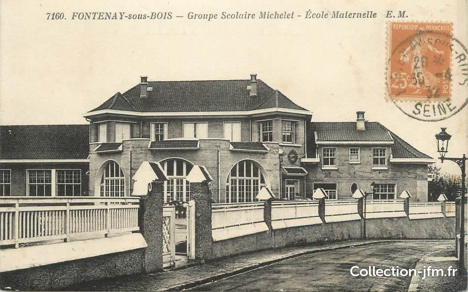cpa france 94 fontenay sous bois groupe scolaire michelet ecole maternelle 94 val de. Black Bedroom Furniture Sets. Home Design Ideas