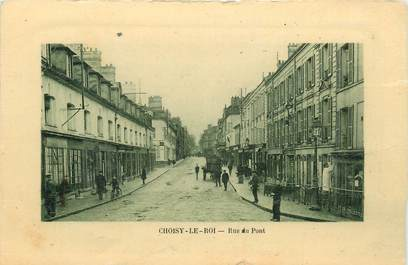 ".CPA FRANCE 94 "" Choisy le Roi, Rue du pont"""
