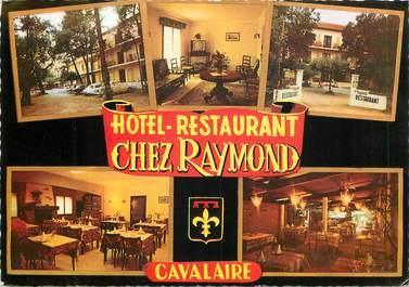 "CPSM FRANCE 83 ""Cavalaire  sur Mer, Restaurant Chez Raymond"""