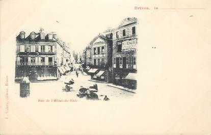 """.CPA FRANCE 19 """" Brive,  Rue de l'Hôtel de Ville"""""""