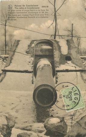"""CPA BELGIQUE """" Ruines de Couckelaere, le gros canon de la guerre 1914/1918"""""""