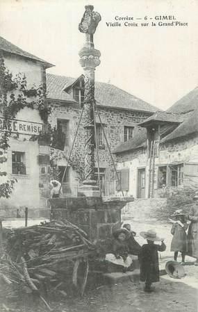 """.CPA FRANCE 19  """"Gimel, Vieille croix sur la grande place"""""""