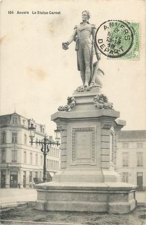 """CPA BELGIQUE """"Anvers, la statue Carnot"""""""