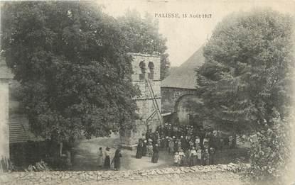 """.CPA  FRANCE 19  """"Palisse le 15 août 1917"""""""