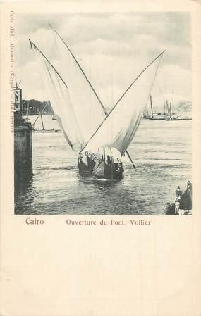 """CPA EGYPTE """"Le Caire, ouverture du Pont: voilier"""""""