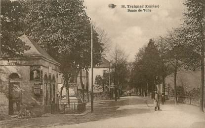 """.CPA  FRANCE 19  """"Treignac,  Route de Tulle"""""""