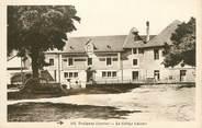 "19 Correze .CPA  FRANCE 19  ""Treignac,  Le collège Lakanal"""