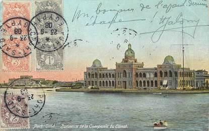 """CPA EGYPTE """"Port Saïd, bureaux de la Compagnie du Canal"""""""