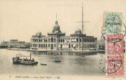 "CPA EGYPTE ""Port Said, Suez Canal Office"""