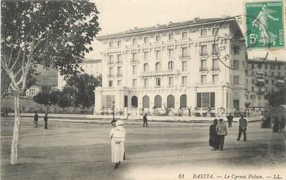 ".CPA FRANCE 20 / CORSE ""Bastia,  Le Cyrnos Palace"""