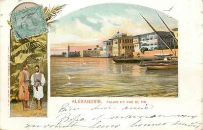 """CPA EGYPTE """"Alexandrie, Palais de Ras El Tin"""""""