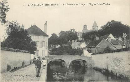 """.CPA FRANCE 21 """"Chatillon sur Seine, Le Perthuis au Loup et l'église St Vorles"""""""