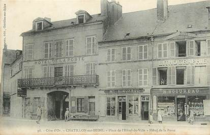""".CPA FRANCE 21 """"Chatillon sur Seine, Place de l'Hôtel de Ville, Hôtel de la Poste"""""""