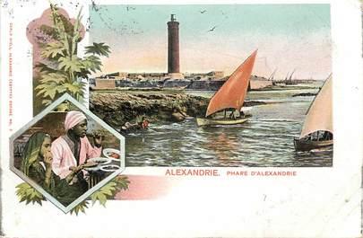 """CPA EGYPTE """"Alexandrie, le Phare d'Alexandrie"""""""
