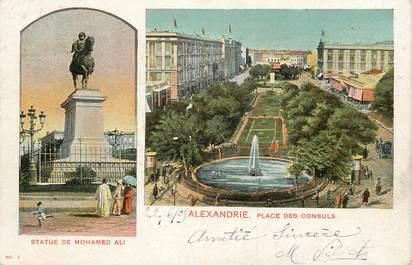 """CPA EGYPTE """" Alexandrie, Statue de Mohamed Ali et Place des Consuls"""""""