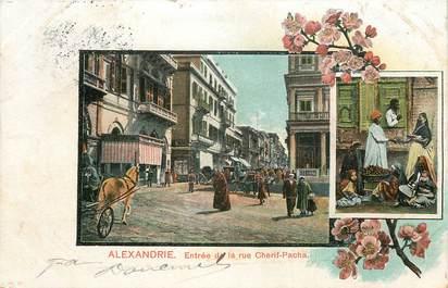 """CPA EGYPTE """"Alexandrie, Entrée de la Rue Cherif pacha"""""""