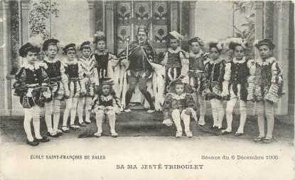 """.CPA FRANCE 21 """"Dijon, Ecole St François de Sales, Sa Majesté Triboulet """""""