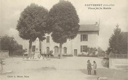 """.CPA  FRANCE 21 """" Fauverney, Place de la Mairie """""""